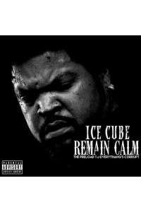 Ice Cube - Remain Calm | MP3