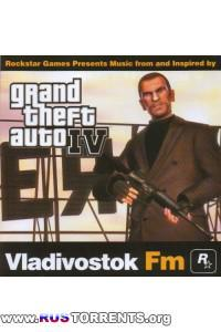 Soundtrack - Grand Theft Auto IV: Vladivostok FM