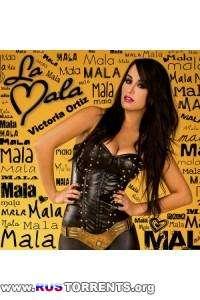 Victoria Ortiz - Mala