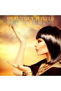 VA - Beautiful Jewels of Lounge Music | MP3