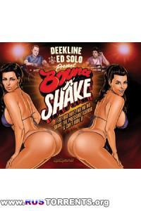 Deekline & Ed Solo - Bounce 'N' Shake
