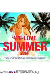 VA - We Love Summer 2014 | MP3