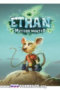 Ethan: Meteor Hunter | PC