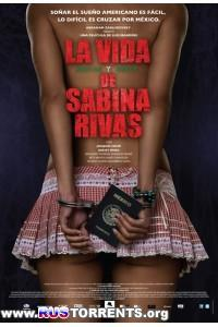 Ранние и короткие годы Сабины Ривас | HDRip | НТВ+