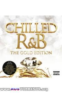 VA - Chilled R&B: The Gold Edition | MP3