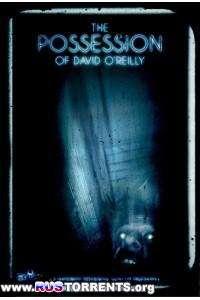 Одержимость Дэвида О'Рейли | DVDRip