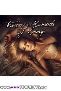 VA - Fantasy Moments Of Lounge | MP3