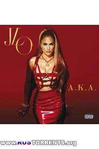 Jennifer Lopez - A.K.A. (Deluxe Edition) | MP3