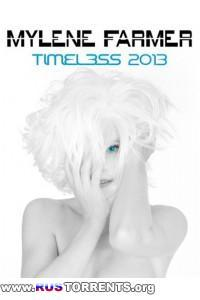 Mylene Farmer - Timeless 2013 Le Film | BDRip