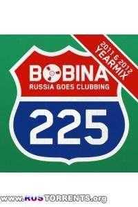 Bobina / Дмитрий Алмазов - Russia Goes Clubbing 230