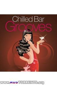 VA -  Chilled Bar Grooves (Deluxe Edition)