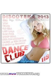 VA - Дискотека 2013 Dance Club Vol. 119