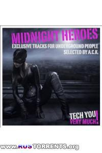 VA - Midnight Heroes (Exclusive Tracks for Underground People - Selected By A.C.K.)