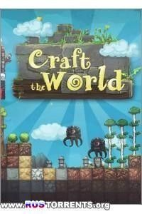 Craft The World [v 1.1.010] | PC | Steam-Rip от R.G. Origins