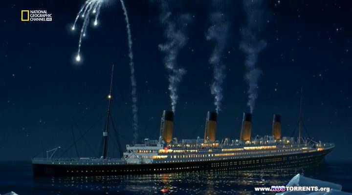 Титаник: Заключительное слово с Джеймсом Кэмероном | HDTVRip | D