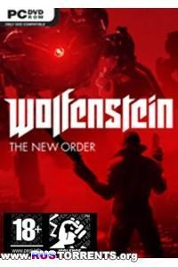 Wolfenstein: The New Order | PC | RePack от Brick