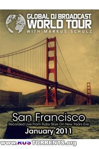 Markus Schulz - Global DJ Broadcast: World Tour - San Francisco