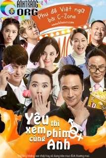 Yêu Thì Xem Phim Cùng Anh | Lovers & Movies | 2015 ...
