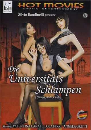Школьная Компания | Die Universitаts Schlampen / Compagni Di Scuola