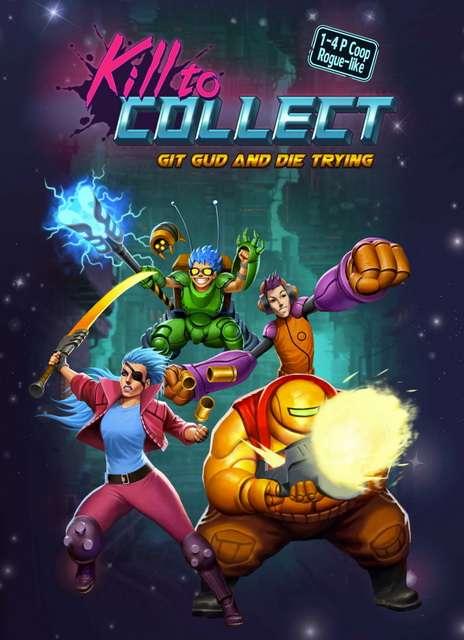 Kill to Collect [v1.1.1.0] | PC | Лицензия