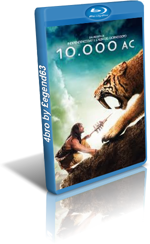 10.000 AC (2008).mkv BDRip 720p x264 AC3 iTA-ENG