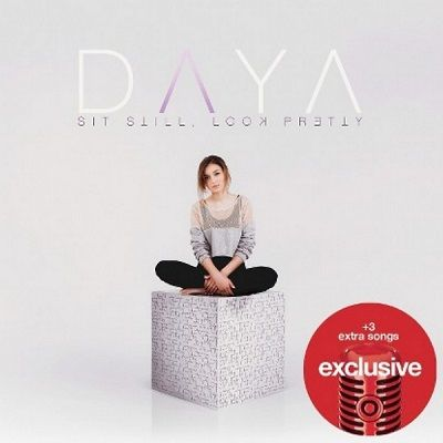 Daya - Sit Still, Look Pretty [Target Exclusive] | FLAC