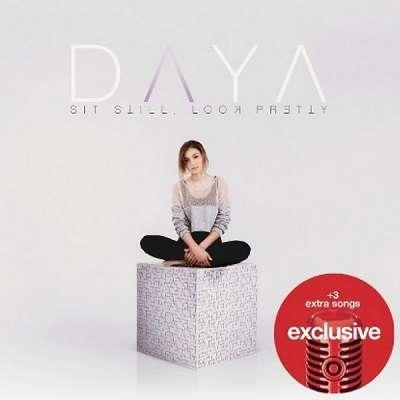 Daya - Sit Still, Look Pretty [Target Exclusive]   FLAC