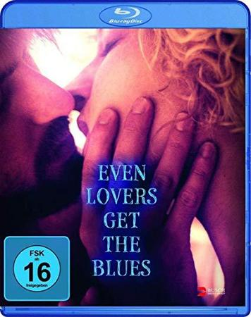 Even.Lovers.Get.the.Blues.2016.GERMAN.1080p.BluRay.x264-UNiVERSUM