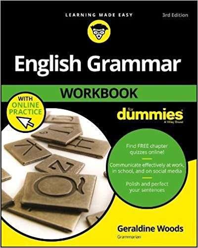 English Grammar Workbook For Dummies with Online Practice For Dummies Language amp Literature
