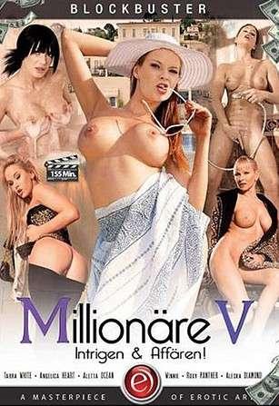 Миллионеры 5 - Интриги И Любовные Похождения | Millionare 5 - Intrigen & Affaren