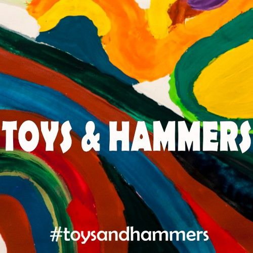 Toys & Hammers - #toysandhammers   MP3