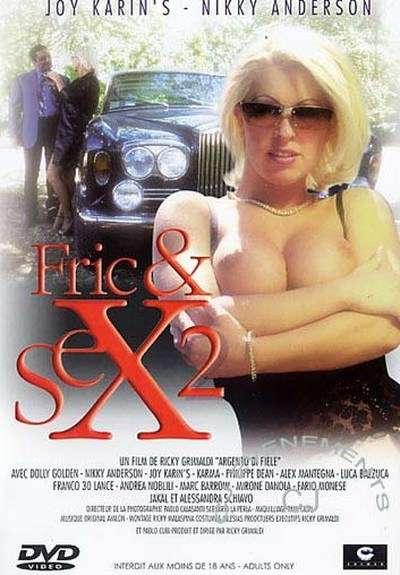 Секс и деньги 2 | Argento di fiele 2 / Fric and Sexe 2