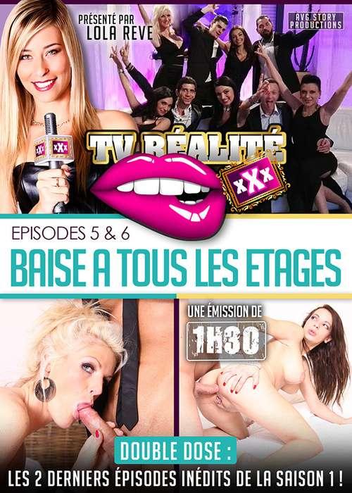 TV Realite XXX – Episodes 5 & 6 : Baise a Tous Les Etage  | TV Realite XXX – Episodes 5 & 6 : Baise a Tous Les Etage