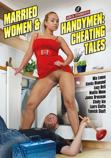 Замужние Женщины и Разнорабочие | Married Women, Handymen: Cheating Tales