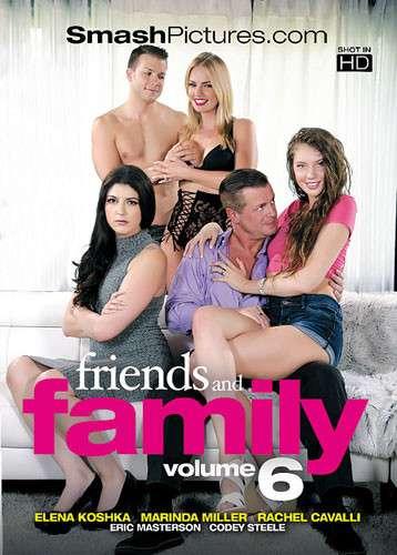Друзья и Семья 6 | Friends And Family 6