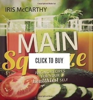 https://www.amazon.com/Main-Squeeze-Juicing-Recipes-Healthiest/dp/1462115608/ref=sr_1_6?ie=UTF8&qid=1497148368&sr=8-6&keywords=iris+mccarthy