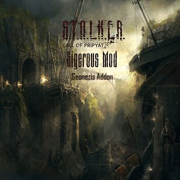 S.T.A.L.K.E.R.: Call of Pripyat - Geonezis Addon for SGM | PC | RePack от SeregA-Lus