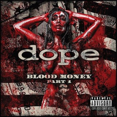 Dope - Blood Money Part 1 | FLAC