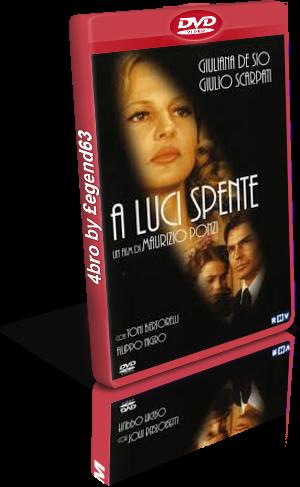 A luci spente (2004).avi DvdRip AC3 iTA