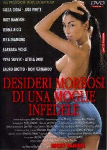 Болезненное Желание и Неверная Жена | Desideri Morbosi di una Moglie Infedele