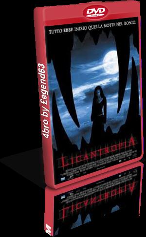 Licantropia (2004).avi DvdRip AC3 iTA-ENG
