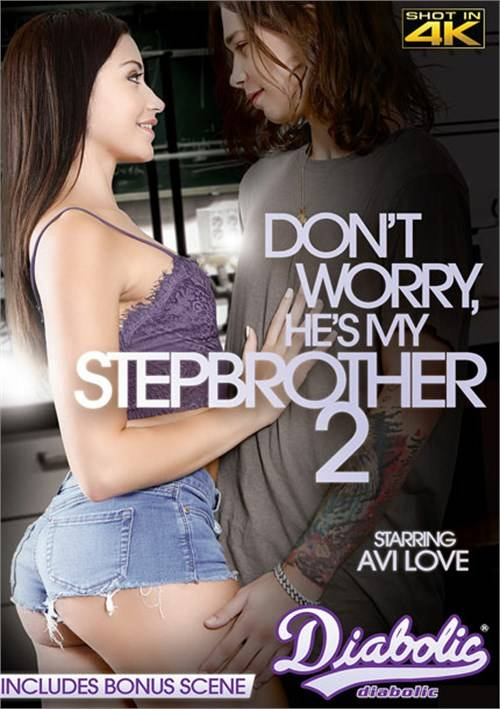 Не Волнуйтесь, Он Мой Сводный Брат 2 | Don't Worry, He's My Stepbrother 2