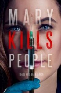 "download series Mary Kills People S01E06  Morning Glory"" [SEASON FINALE]"