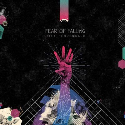 Joey Fehrenbach - Fear Of Falling | FLAC