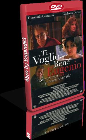 Ti voglio bene Eugenio (2002).avi DvdRip AC3 iTA