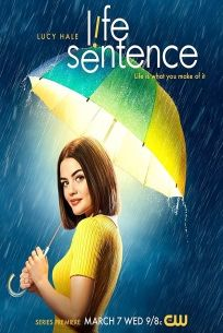 download series Life Sentence S01E13 Then and Now
