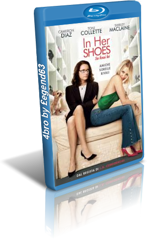 In Her Shoes - Se fossi lei (2005).mkv BDRip 1080p x264 AC3/DTS iTA ENG