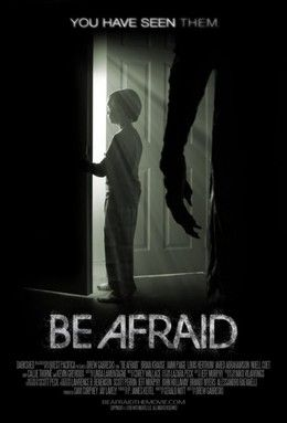 Be Afraid