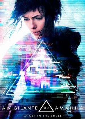 A Vigilante do Amanhã: Ghost in the Shell – Dublado