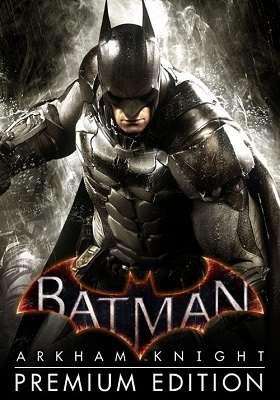 Batman: Arkham Knight - Premium Edition [v.1.6.2.0 + DLC] | PC | Repack от =nemos=